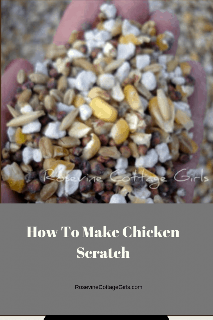 Chicken scratch. How to make chicken scratch, Chicken Scratch for Laying Hens, by Rosevine Cottage Girls