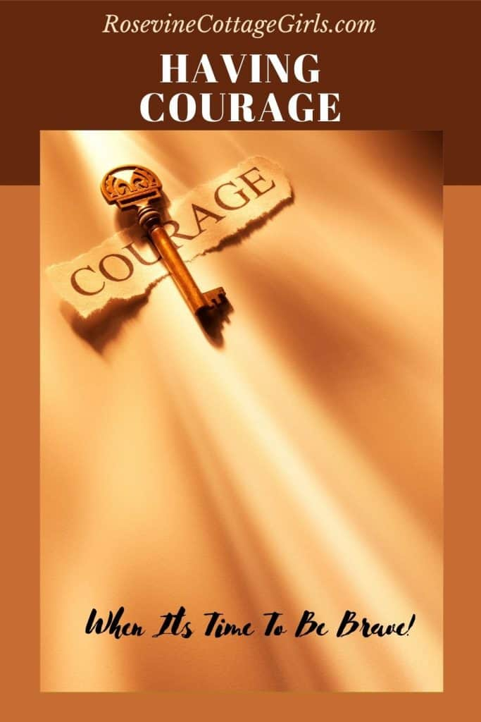 Courage when it is time to brave | a key with a note that says courage