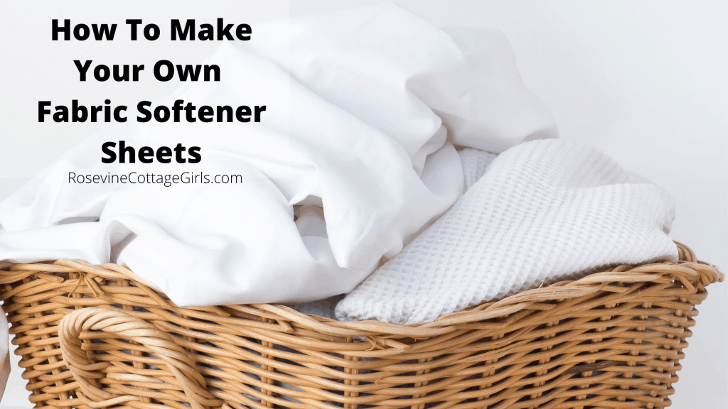 photo a basket of white laundry | how to make fabric softener sheets | Diy Dryer Sheets | Making Dryer Sheets | Cheap Fabric Softener | rosevinecottagegirls.com