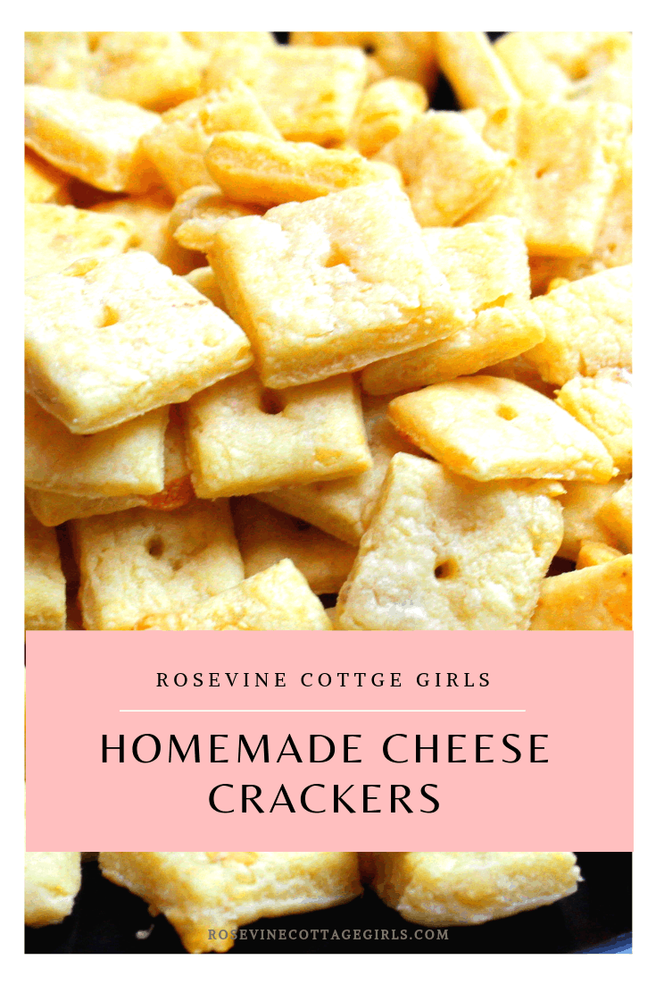 homemade cheese its crackers, Cheez Its Recipe, Cheez its, cheese crackers, homemade cheese crackers, by Rosevine Cottage Girls