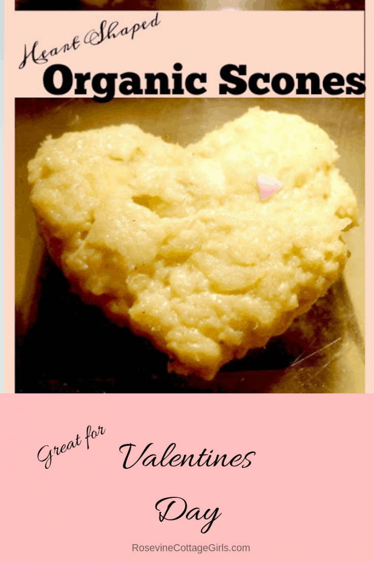 photo of a heart shaped scone | rosevinecottagegirls.com |heart shaped scone, scone recipe, healthy scones, valentines day scones, by rosevine cottage girls, tea and scones