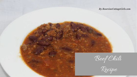 Beef Chili Recipe, Ground beef and steak chili, the best beef chili, beef chili with beans, By Rosevine Cottage Girls