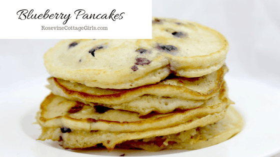 Blueberry Pancakes, homemade blueberry pancakes, How to make blueberry pancakes, Blueberry Pancakes from scratch, by Rosevine cottage Girls