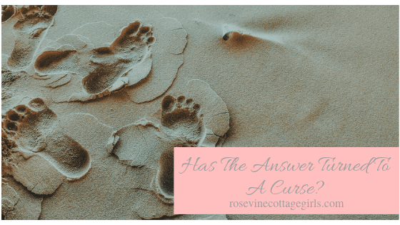 photo of footprints in the sand | has the answer turned to a curse? Blessings | rosevinecottagegirls.com