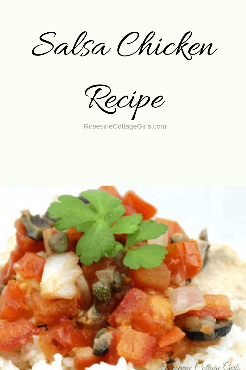 Salsa Chicken, Chicken and Salsa, Spanish Chicken, Salsa Chicken and Rice, by Rosevine Cottage Girls