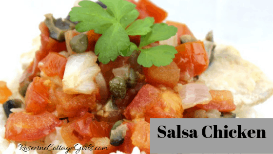 Salsa Chicken, salsa chicken recipe, chicken and homemade salsa, delicious chicken and salsa recipe, salsa chicken recipe, by Rosevine Cottage Girls