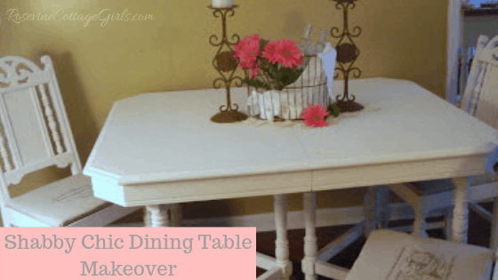 Shabby Chick Dining Table Makeover, yard sale makeovers, furniture makeovers, how to make over a table, how to make over dining chairs, chalk painting, how to use chalk paint, by Rosevine Cottage Girls