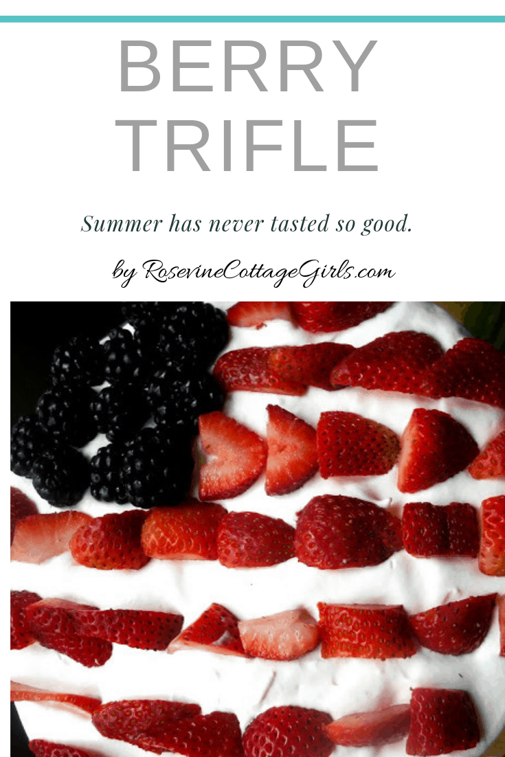 Berry Trifle Summer never tasted so good
