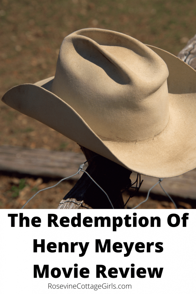 A cowboy hat on a fence post | The Redemption Of Henry Meyers movie review | RosevineCottageGirls.com