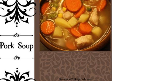 Pork soup, homemade pork soup, pork stew, how to make pork soup