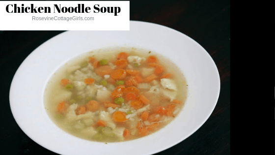 Chicken and rice soup, homemade chicken and rice soup, how to make chicken and rice soup, broth based chicken and rice soup, by rosevine Cottage Girls