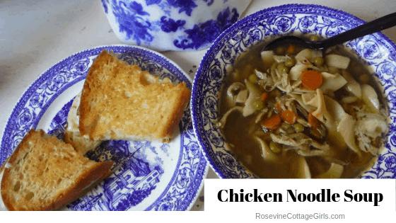 Chicken Noodle Soup, homemade chicken noodle soup, chicken noodle soup with bone broth, chicken noodle soup from scratch, by Rosevine Cottage Girls