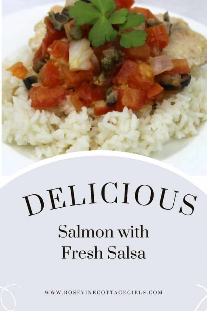 Salmon With Salsa   Photo of a white plate with rice, a filet of salmon and salsa   by RosevineCottageGirls.com