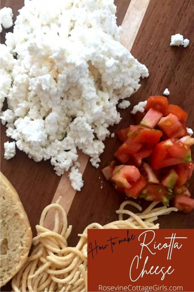 Ricotta cheese from whey | photo of whey cheese, tomatoes, a slice of bread and dry pasta by rosevine cottage girls