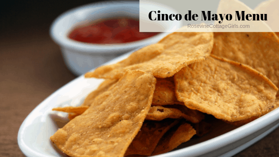 Cinco de Mayo Menu, Cinco de Mayo Recipes, Mexican Food Recipes, by Rosevine Cottage Girls