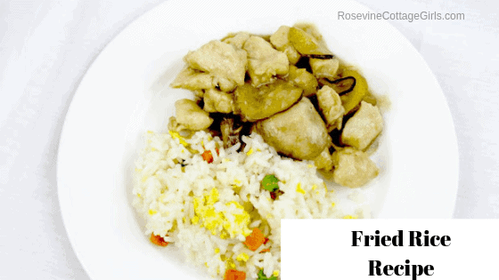 Fried Rice, Fried Rice Recipe, Homemade Fried Rice, Fried Rice Without Soy, by Rosevine Cottage Girls