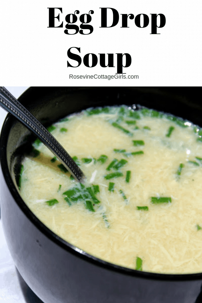 Egg Drop Soup, soy free egg drop soup, how to make egg drop soup, easy egg drop soup, by rosevine cottage girls