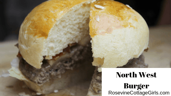 North West Burger, Maple Bacon Burger, Apple Bacon Burger Recipe by Rosevine Cottage Girls