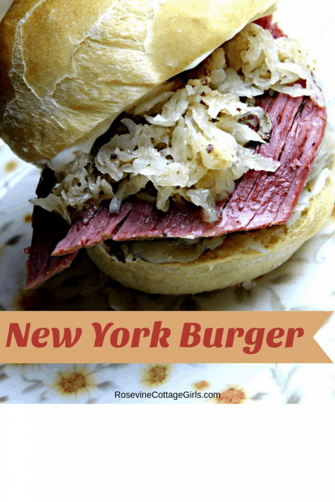 New York Burger, Corned Beef and Sauerkraut burger, by rosevine cottage girls