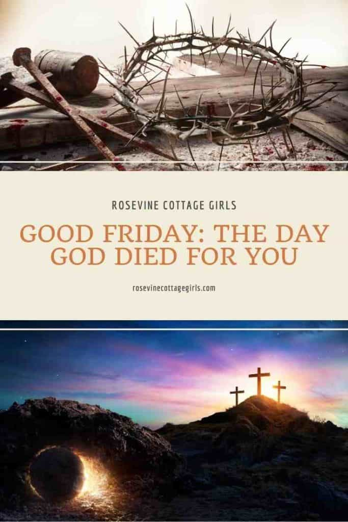 crown of thorns, nails, crosses and the tomb | Good Friday: The Day God Loved You