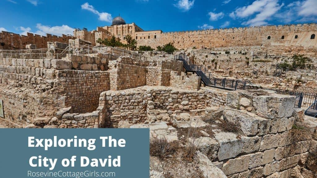 Exploring the City of David