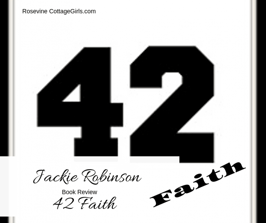 Jackie Robinson Story, 42 Faith book review, by rosevine cottage girls