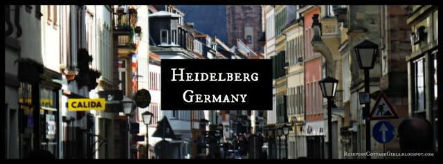 Heidelberg Germany by Rosevine Cottage Girls (C) Rosevine Cottage Girls