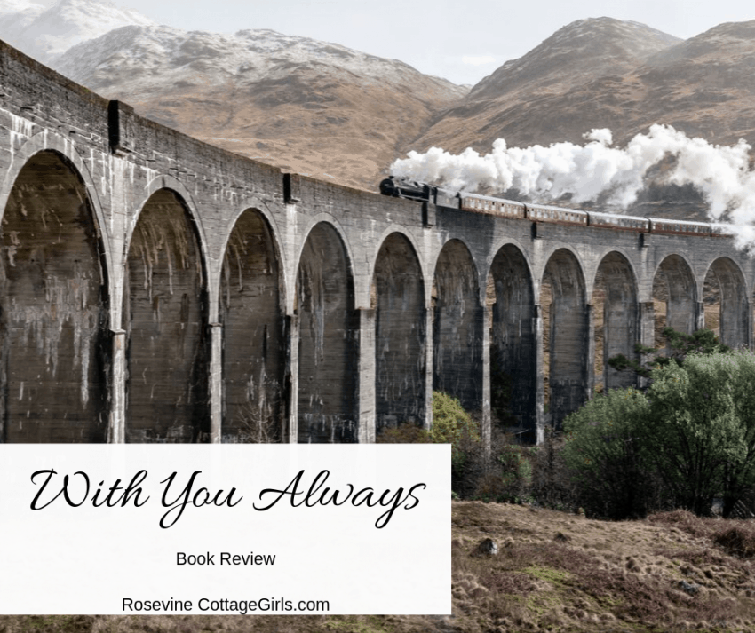 With You Always book review by Rosevine Cottage Girls