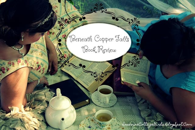 Beneath Copper Falls Book Review by Rosevine Cottage Girls