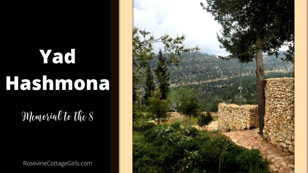 Yad Hashmona - Memorial To the 8