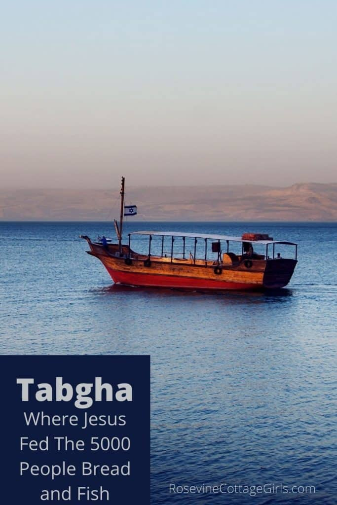 Tabgha where Jesus fed the 5000 sea of galilee with boat on it