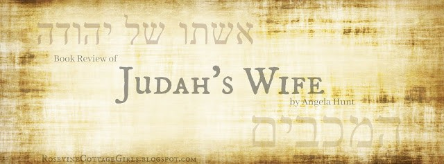 Judah's Wife Book Review, Judah's Wife, Angela Hunt Book Review