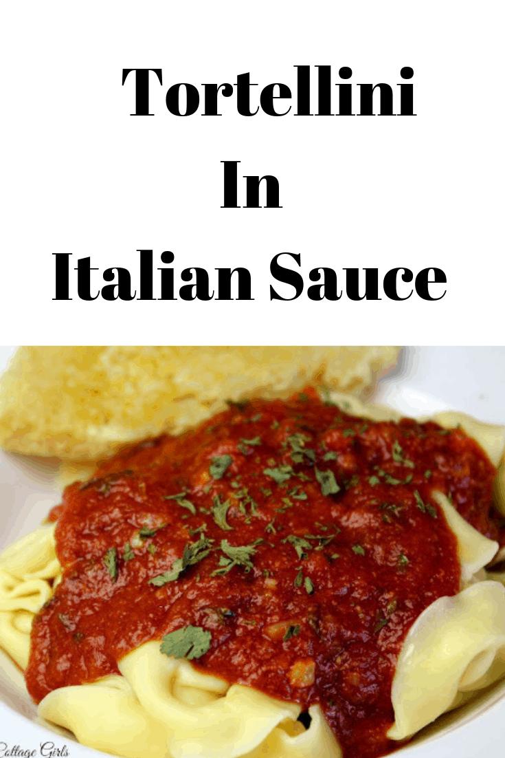 Tortellini, Tortellini in Italian Sauce, Tortellini Recipe, by Rosevine Cottage Girls