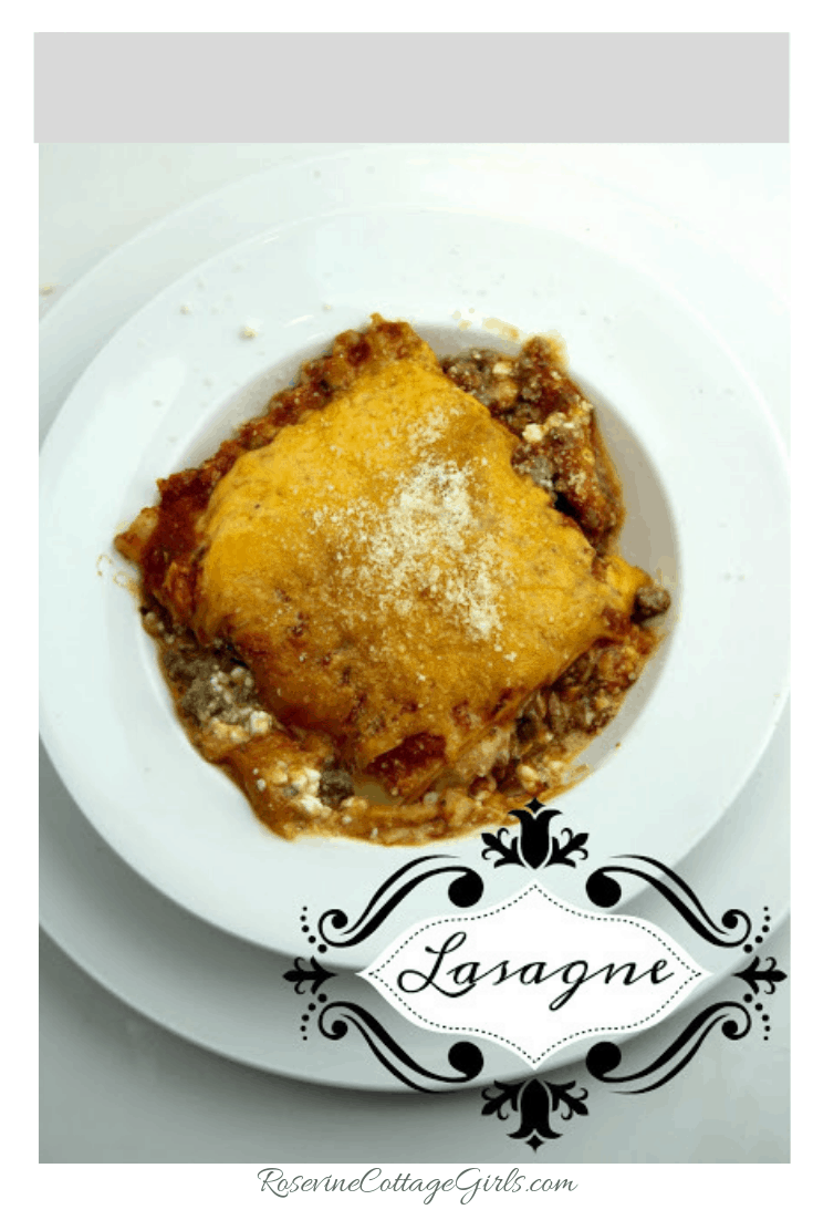 Lasagne, Lasagna, Beef Lasagne Classic Lasagna, By Rosevine Cottage Girls