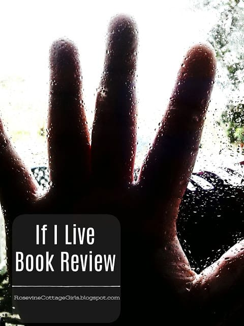 If I live book review, book review by Rosevine Cottage Girls