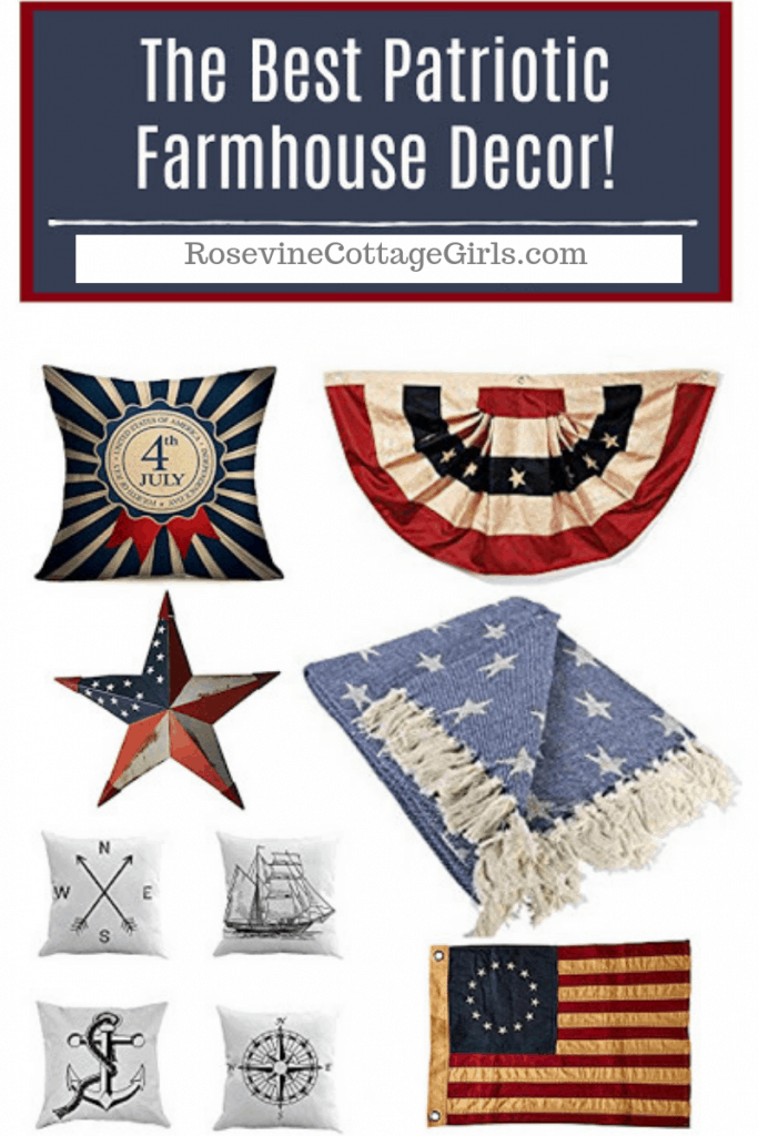 Best Patriotic Decor, Patriotic Farmhouse Decor, Best Patriotic Farmhouse Decor, 4th of July Farmhouse decorations, by Rosevine Cottage Girls