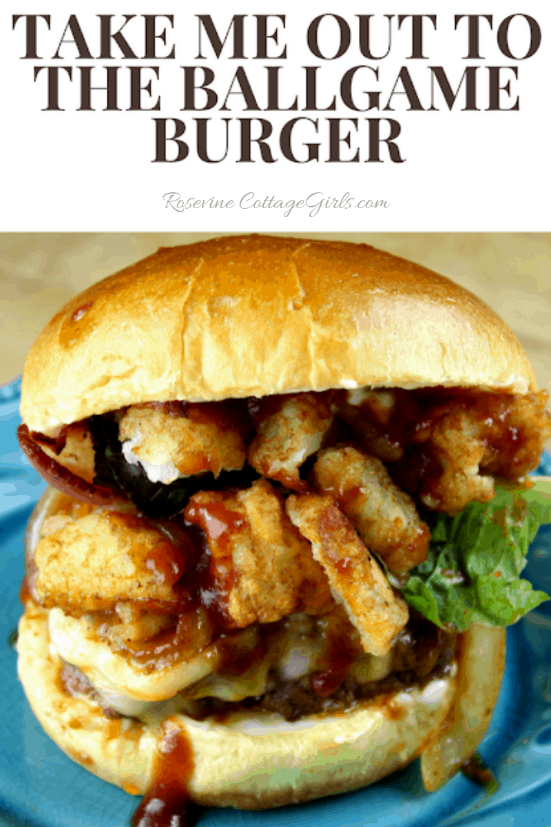 Take me out to the ballgame burger, All american burger, tater tot burger by Rosevine Cottage Girls