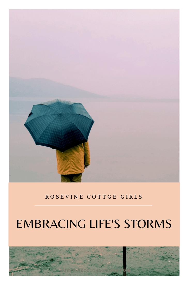embracing life's storms