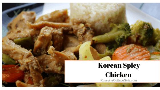Korean Spicy Chicken, Korean Chicken, Spicy Korean Chicken, by Rosevine Cottage Girls