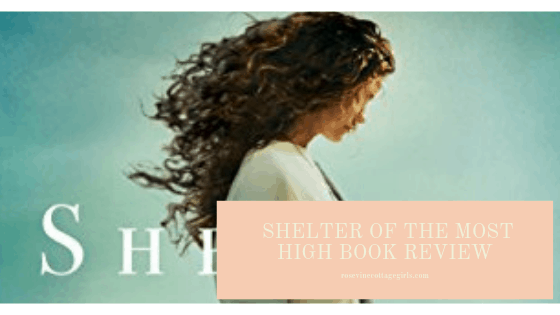 shelter of the most high book review