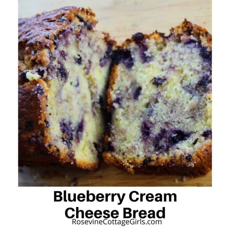 Loaf of delicious blueberry cream cheese bread by rosevinecottagegirls.com