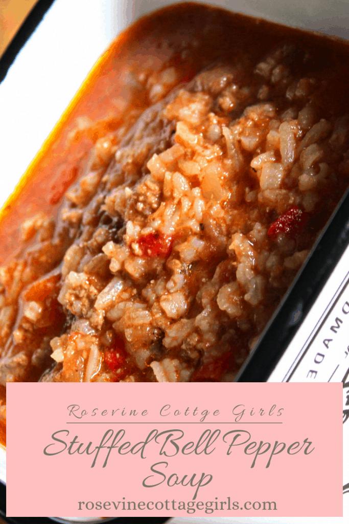 Homemade stuffed bell pepper soup #RosevineCottageGirls #Recipe #StuffedBellPeppers #Soup #Food