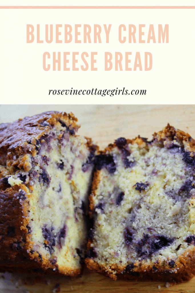 Blueberry Cream Cheese Bread, Blueberry Bread, Cream cheese berry bread, sweet bread, by Rosevine Cottage Girls