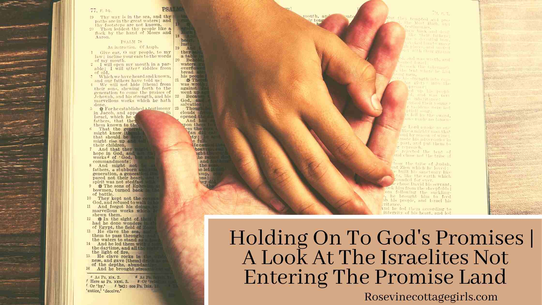 Adult hand holding a child's hand on a Bible | Holding On To God's Promises