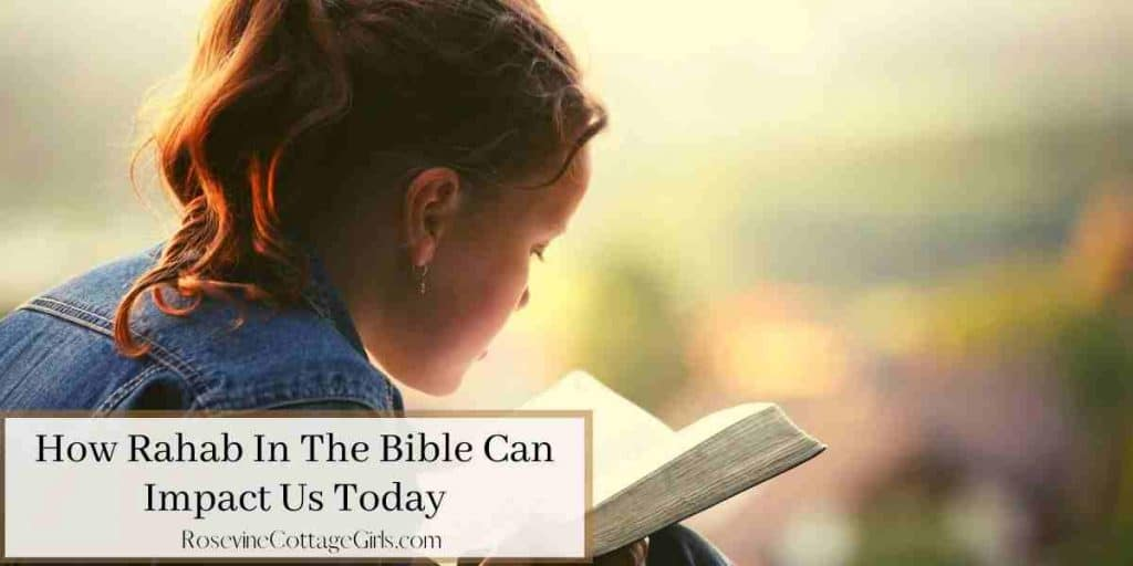 Woman reading the Bible | How Rahab In The Bible Can Impact Us