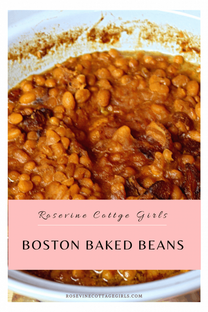 boston baked beans, baked beans, Sweet Beans, Pork and Beans, Southern Beans, by Rosevine Cottage Girls