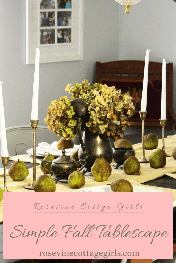 Creating a beautiful and simple fall tablescape with pears and dried hydrangeas #RosevineCottageGirls