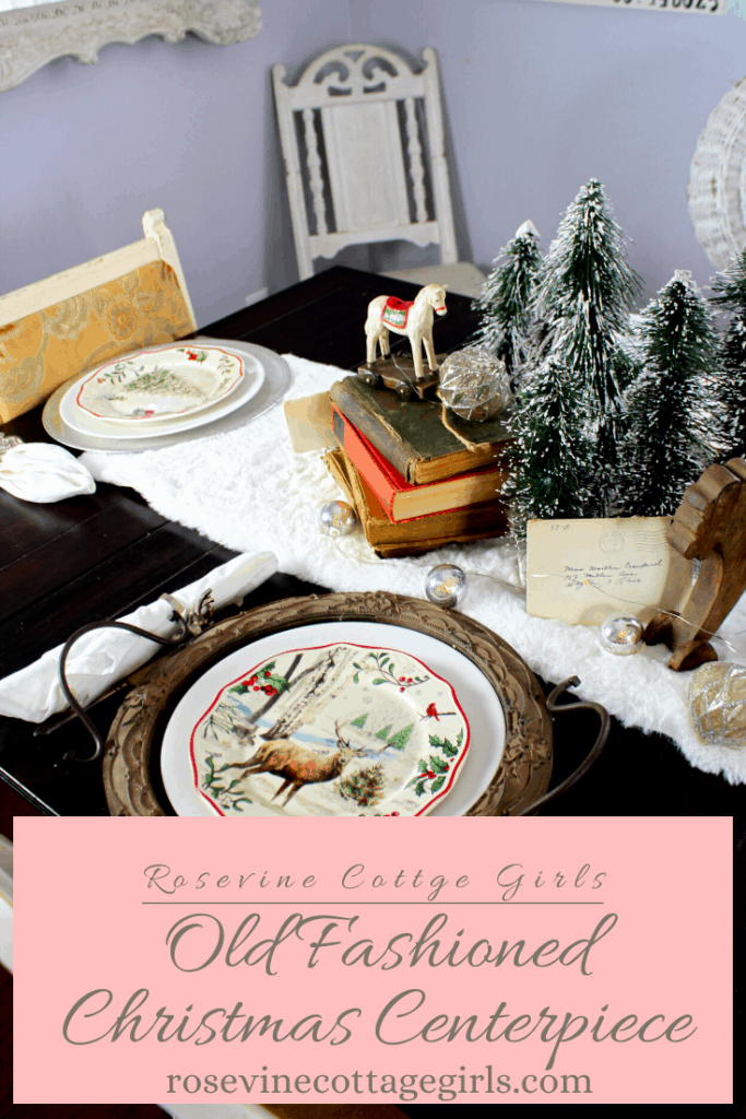 How to create an old fashioned centerpiece for Christmas table #rosevinecottagegirls