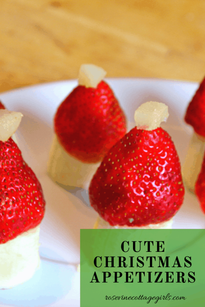 Strawberry Banana Santa hats | Quick and healthy Christmas appetizers everyone will love #rosevinecottagegirls
