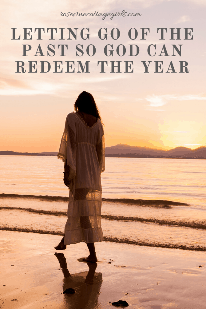 Learning To Let Go of the past and allow God to redeem the year before we step into the new year. #RosevineCottageGirls #NewYear